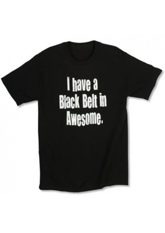 Black Belt in Awesome Tee